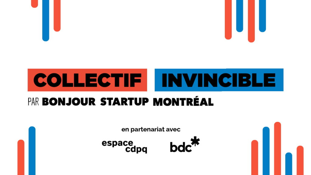 Bonjour Startup Montréal launches the Invincible Collective, the first service offering specifically for hypergrowth companies in Quebec